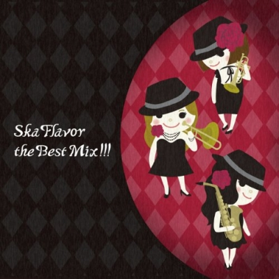 Ska Flavor The Best Mix!!