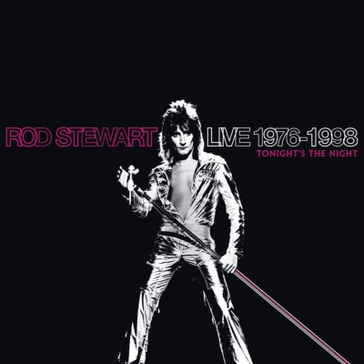 Rod Stewart - Tonight's The Night: The Rod Stewart Musical