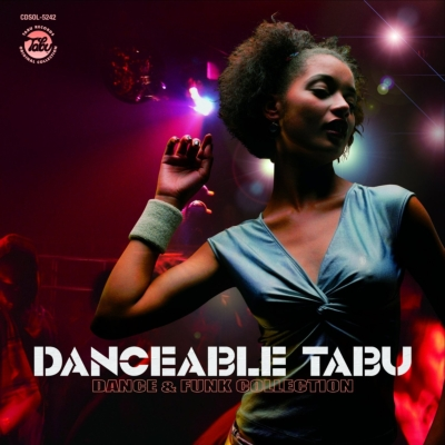 Danceable Taboo: Dance & Funk Collection