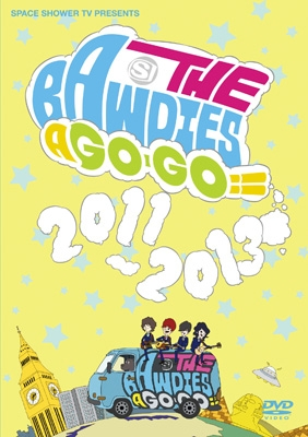 SPACE SHOWER TV presents THE BAWDIES A GO-GO!! 2011-2013 【5,555枚完全生産限定盤】