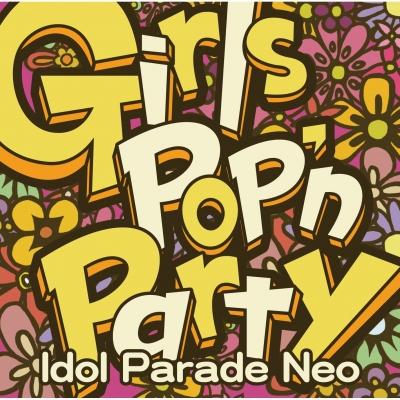 Girls Pop'n Party -Idol Parade Neo-