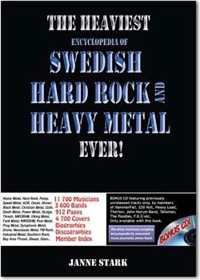 Heaviest Encyclopedia Of Swedish Hard Rock & Heavy Metal Ever!: