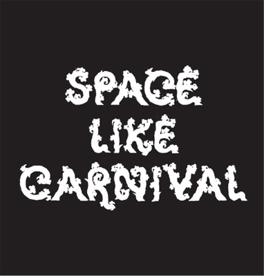 SPACE LIKE CARNIVAL