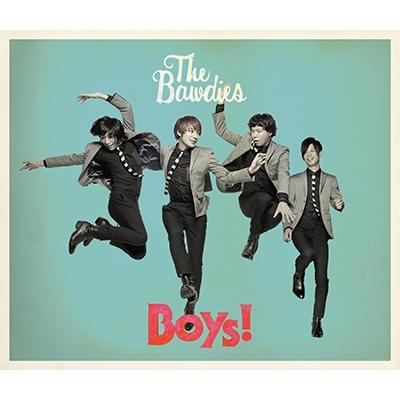 Boys! (CD+ボーナスCD+DVD)【初回限定盤】