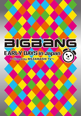 BIGBANG EARLY DAYS in Japan �`filmed by MEZAMASHI TV�`