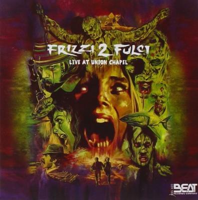 Frizzi 2 Fulci: Live At Union Chapel (Ost -Live Concert)