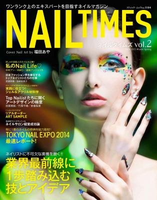 Nailtimes Vol.2 ブティック・ムック