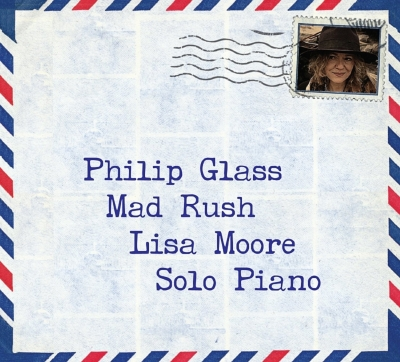 Mad Rush-solo Piano Works: Lisa Moore