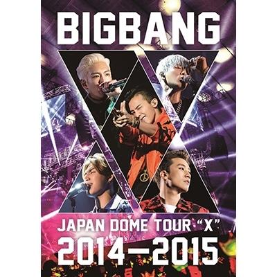 "BIGBANG JAPAN DOME TOUR 2014〜2015 ""X"" 【通常盤】 (2DVD)"