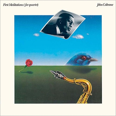 John Coltrane First Meditations For Quartet