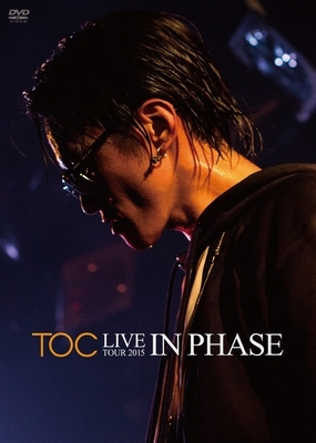 "TOC LIVE TOUR 2015""IN PHASE"""