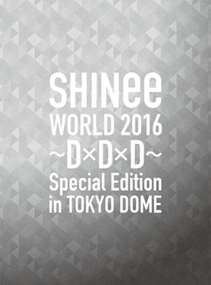 SHINee WORLD 2016〜D×D×D〜Special Edition in TOKYO DOME  【初回限定盤】 (Blu-ray)