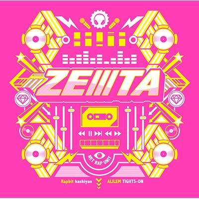 ZEIIITA 【初回生産限定盤】