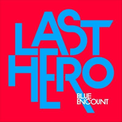 LAST HERO 【初回生産限定盤】(+DVD)