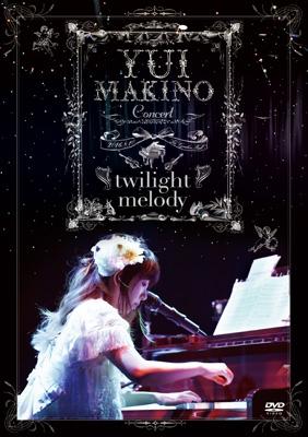 Yui Makino Concert 〜twilight melody〜