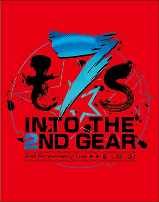 t7s 2nd Anniversary Live 16'→30'→34' -INTO THE 2ND GEAR-【通常盤】
