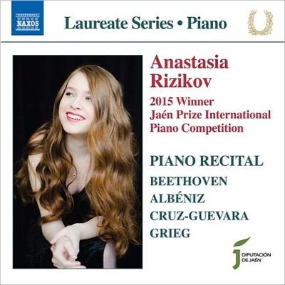 ベートーヴェン:ピアノ・ソナタ第17番『テンペスト』、グリーグ:ピアノ・ソナタ、アルベニス:トゥリアーナ、クルス=ゲバラ:マグダラのマリアの夢 アナスタシア・リジコフ