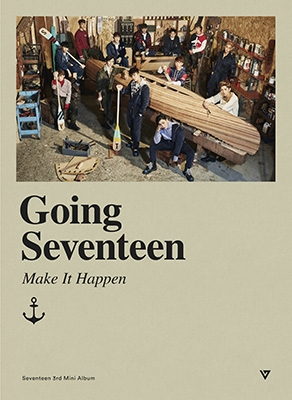 3rd Mini Album: Going Seventeen (Ver.2 -Make It Happen)