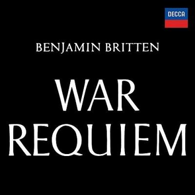 War Requiem : Benjamin Britten / London Symphony Orchestra, Galina Vishnevskaya, Peter Pears, Dietrich Fischer-Dieskau