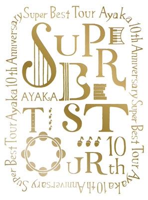 絢香10th Anniversary SUPER BEST TOUR (Blu-ray)