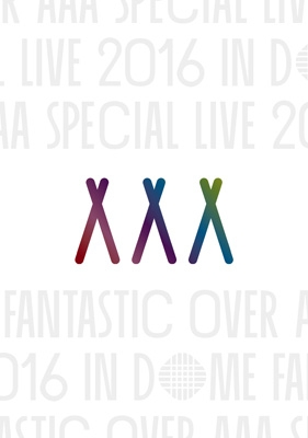 AAA Special Live 2016 in Dome -FANTASTIC OVER-【初回生産限定盤】(DVD/スマプラ対応)