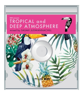 TROPICAL and DEEP ATMOSPHERE 【HMV限定盤】