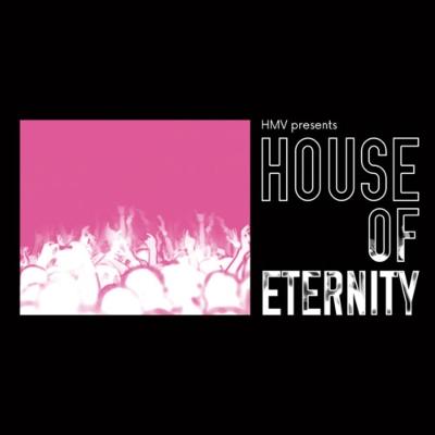 House Of Eternity 【HMV限定盤】