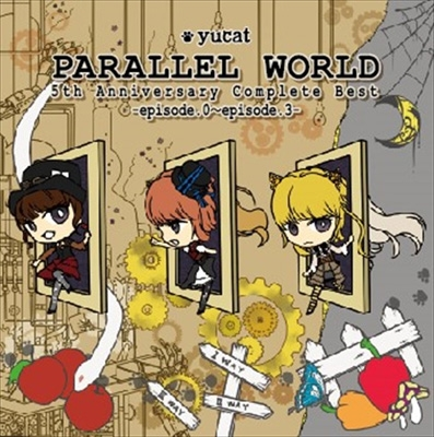 PARALLEL WORLD  5th Anniversary Complete Best  -episode.0〜episode.3-