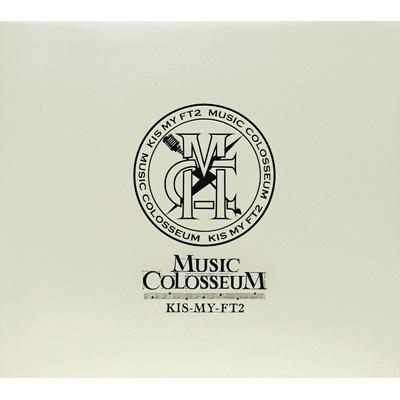 MUSIC COLOSSEUM 【初回生産限定盤B】(+DVD)