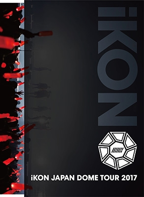iKON JAPAN DOME TOUR 2017 【初回生産限定盤】 (3DVD+2CD+PHOTOBOOK)