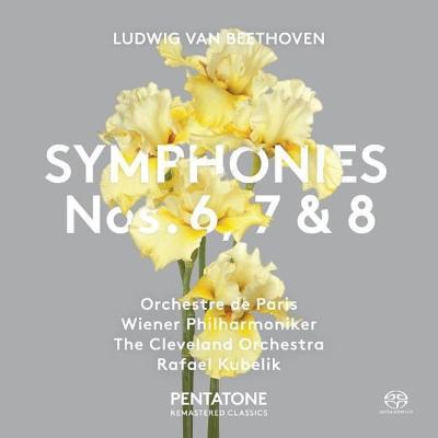 交響曲第6番『田園』、第7番、第8番 ラファエル・クーベリック&パリ管弦楽団、ウィーン・フィル、クリーヴランド管弦楽団(2SACD)