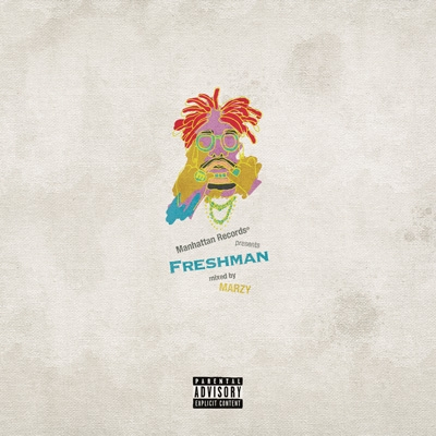 "Manhattan Records presents ""Freshman"