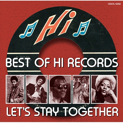 Best Of Hi Records: Let's Stay Together