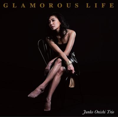 Glamorous Life (アナログレコード)