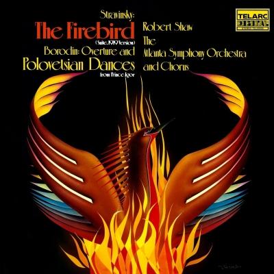 火の鳥(ストラヴィンスキー)、ポロヴェツ人の踊り(ボロディン)、他:ロバート・ショウ指揮&アトランタ交響楽団 (アナログレコード/Telarc)