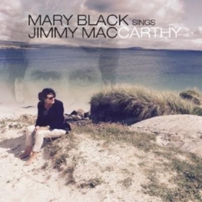 Mary Black Sings Jimmy Mac Carthy