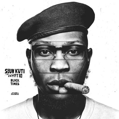 Seun Kuti & Egypt 80 / Black Times