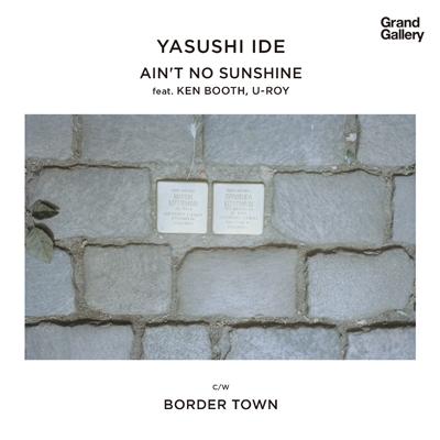 Ain't No Sunshine Feat.Ken Boothe, U-Roy (7インチシングルレコード)