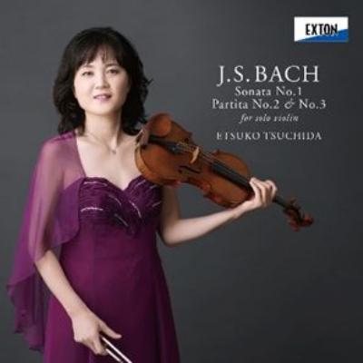 無伴奏ヴァイオリンのためのパルティータ第2番、第3番、ソナタ第1番 土田越子
