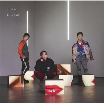 Dirty Talk 【初回限定盤】(+DVD)