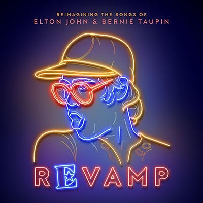 Revamp: Reimagining The Songs Of Elton John And Bernie Taupin: ユア ソング ~エルトン・ジョン ベストヒッツカヴァー【日本盤ボーナストラック収録】