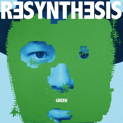 Resynthesis (Green)