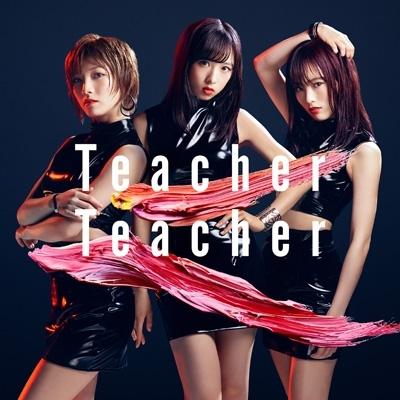 Teacher Teacher 【Type A 通常盤】(+DVD)