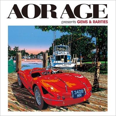 AOR AGE presents Gems & Rarities (2CD)