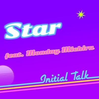 Star feat.Monday Michiru (7インチシングルレコード)