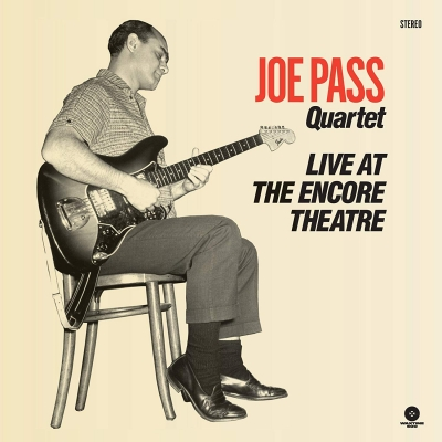 ジョー・パスの「Live At The Encore Theatre」がLP化