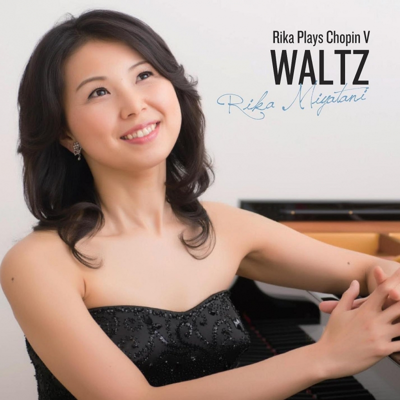 WALTZ -Rika Plays Chopin V