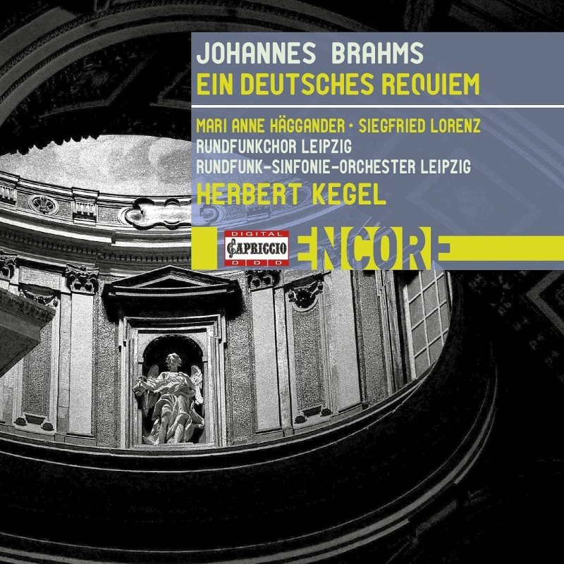 ドイツ・レクィエム ヘルベルト・ケーゲル&ライプツィヒ放送交響楽団、ライプツィヒ放送合唱団