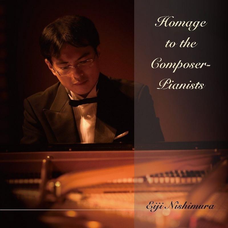 西村英士: Homage To The Composer-pianists