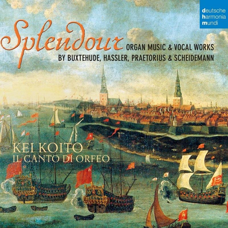 『17世紀北ドイツのオルガンと合唱のための音楽』 小糸 恵、イル・カント・ディ・オルフェオ